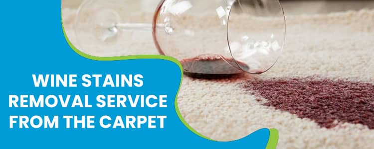 Wine Stains Removal Service From The Carpet
